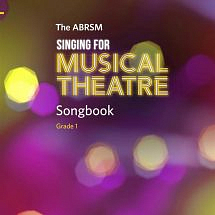 ABRSM Singing For Musical Theatre Songbook