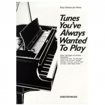 Tunes You've Always Wanted To Play: Piano