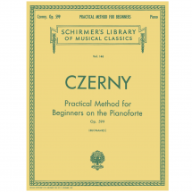 Czerny: Practical Method for Beginners on the Pianoforte