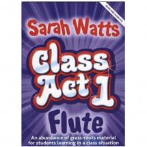 Class Act 1 Flute: Sarah Watts