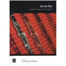 40 Modern Studies for Solo Clarinet: James Rae