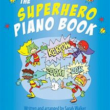 The Superhero Piano Book