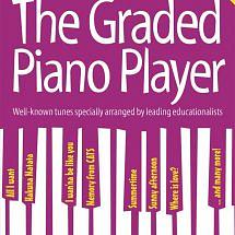The Graded Piano Player Book 1 Grades 1-2