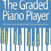 The Graded Piano Player Book 2 Grades 2-3