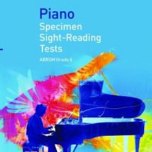 Piano Specimen Sight-Reading Tests Grade 6